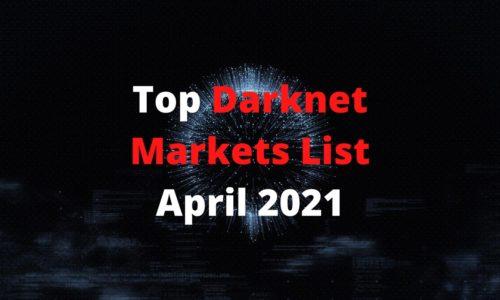Top Darknet Markets List and Links April 2021