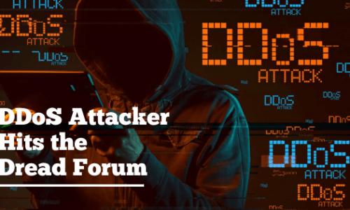 DDoS Attacker Hits the Dread Forum