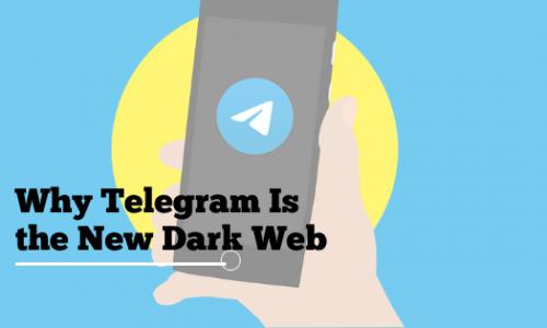 Why Telegram Is the New Dark Web